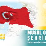Musul Türk diyarı, Osmanlı şehiridir!