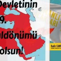 Canpolat: Osmanlı Devleti'nin 719. kuruluş yıldönümünü yayımladığı mesajla kutladı