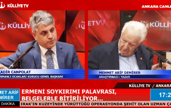 Mehmet Arif Demirer, Külliye TV Ekranlarında Ermeni Soykırımı Yalanını Belgelerle Bitirdi